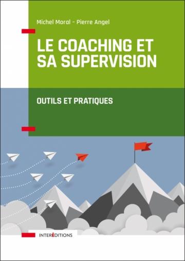 Pierre Angel - Le coaching et sa supervision